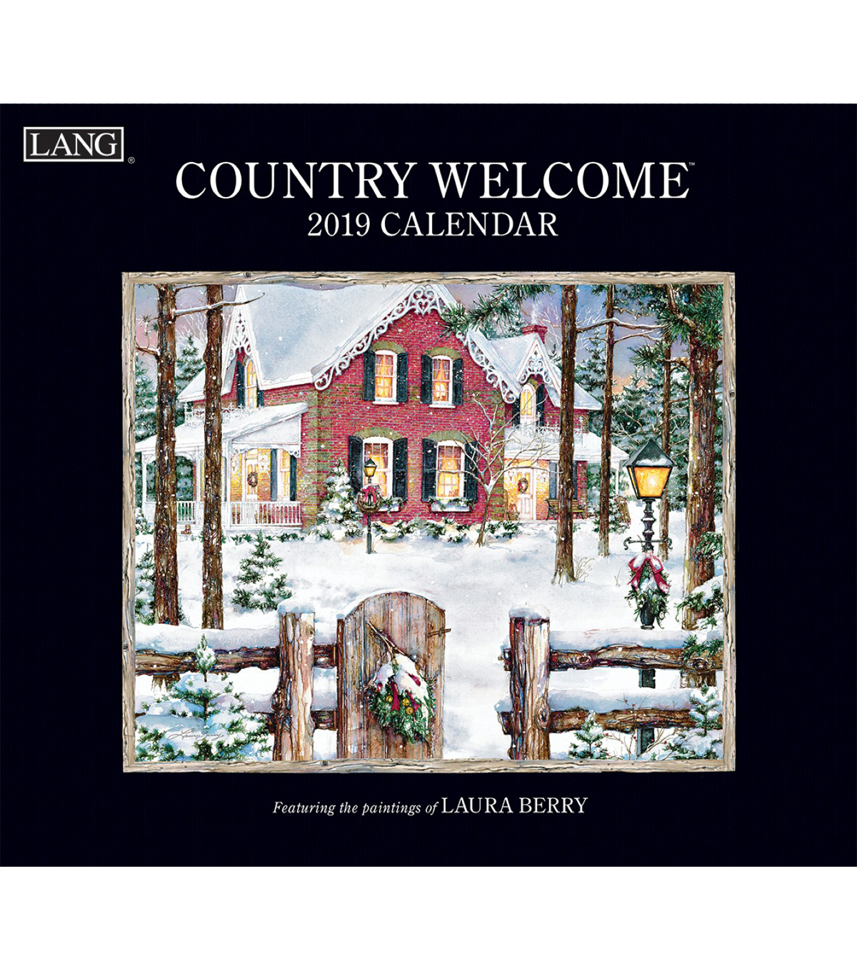 Country Welcome 2019 Wall Calendar