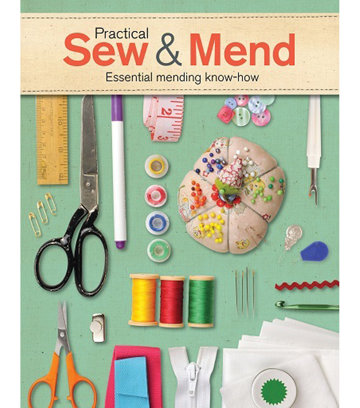 Practical Sew & Mend Book-Essential Mending Know-How