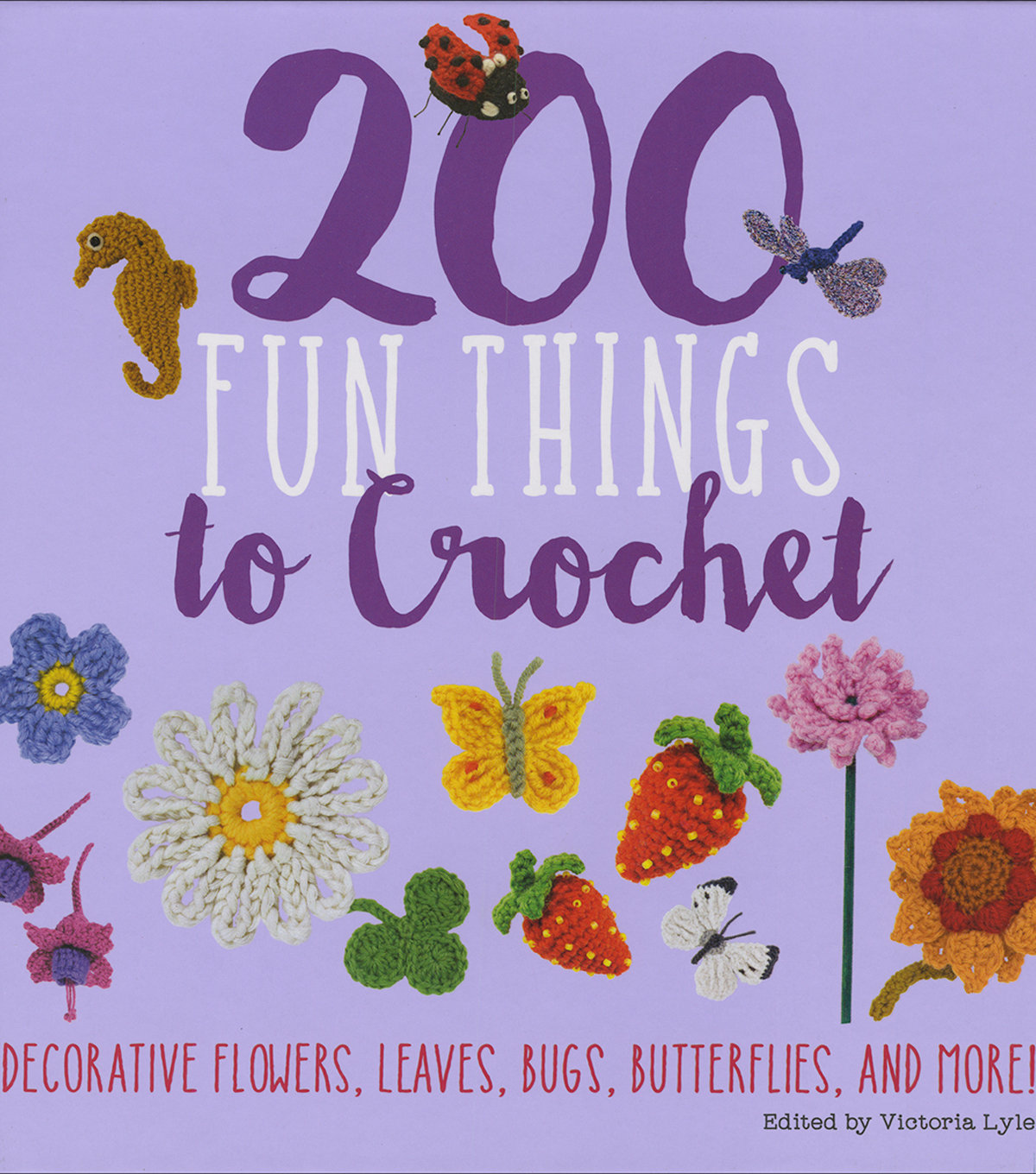 St. Martin\u0027s Books-200 Fun Things To Crochet