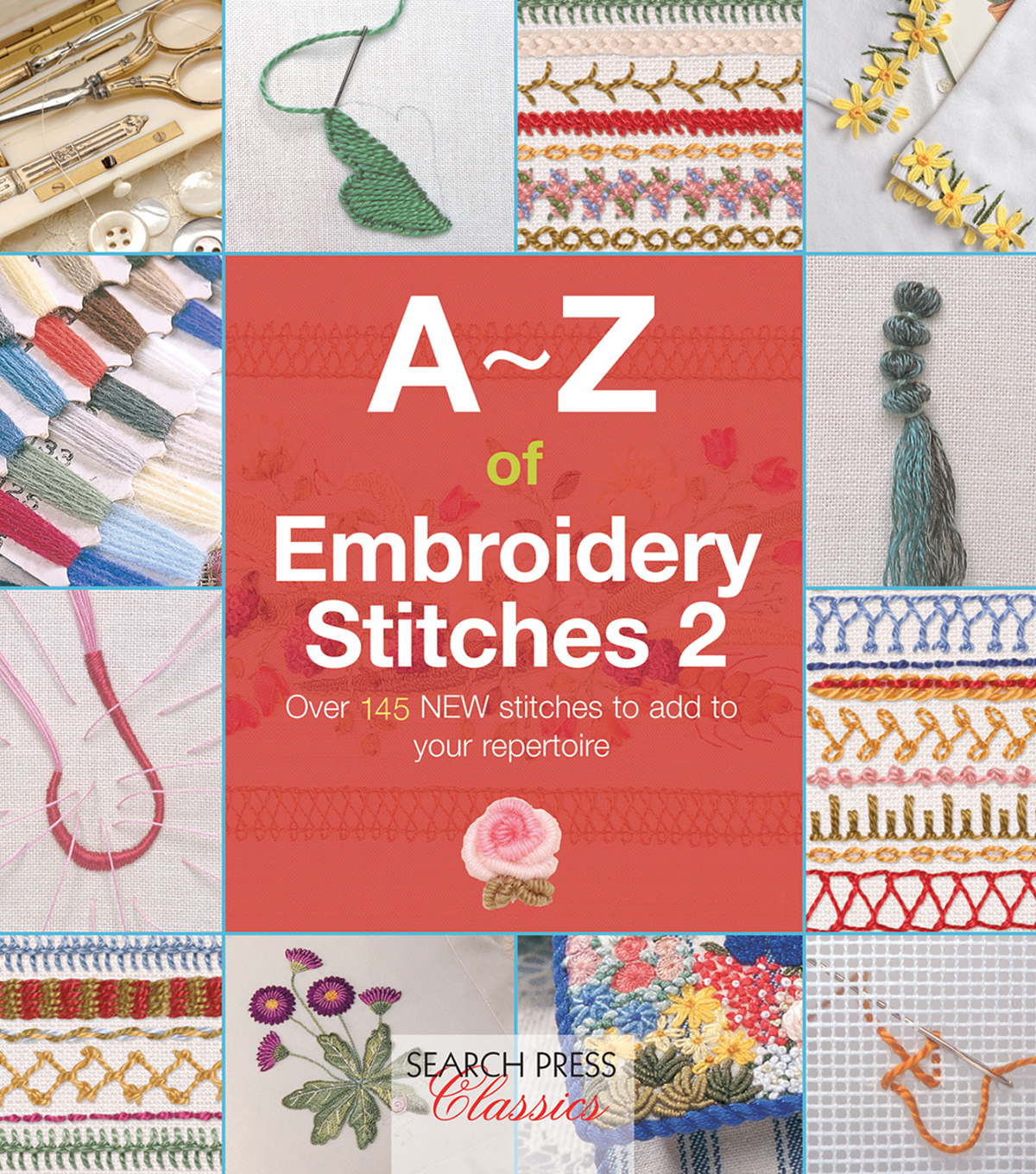 A-Z of Embroidery Stitches 2 Book