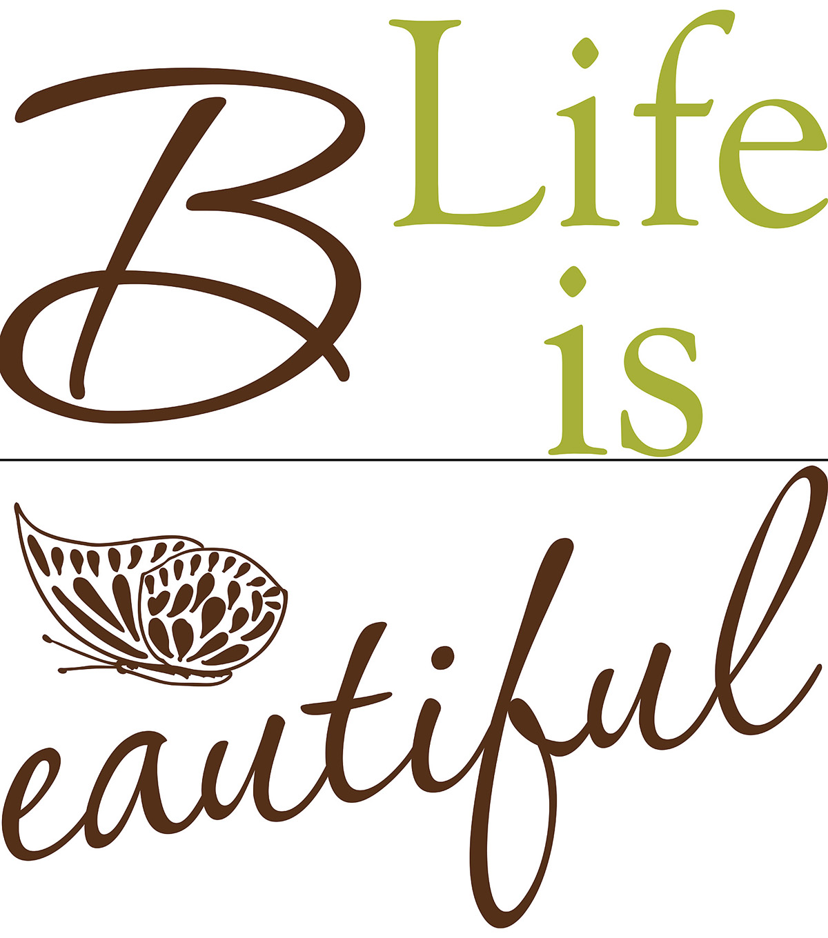 Wall Pops Life is Beautiful Wall Quote Decals, 24.5\u0022 x 13.5\u0022