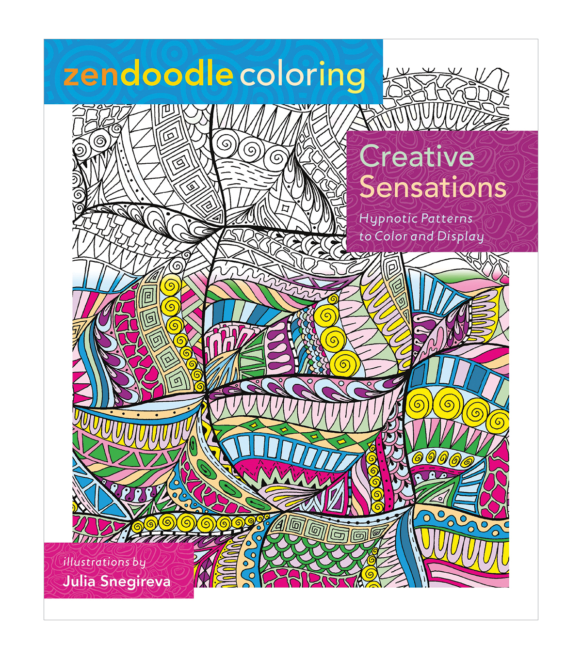 Adult Coloring Book-St. Martin\u0027s Press Zendoodle Creative Sensations
