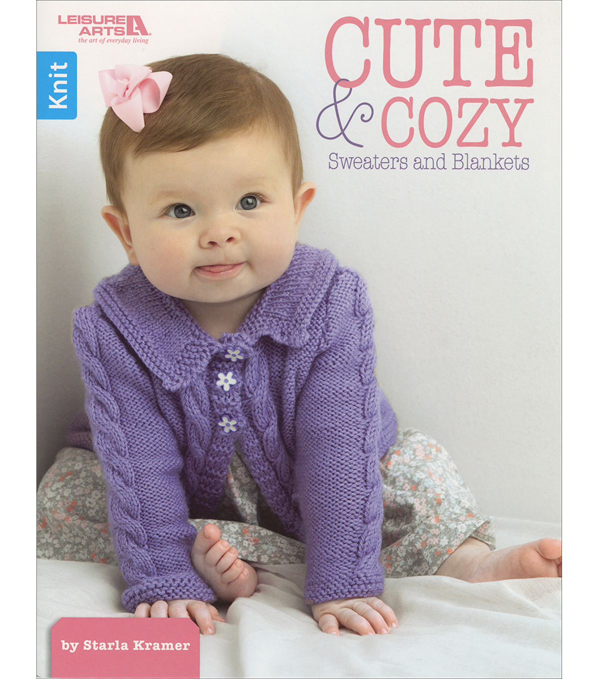 Leisure Arts Cute & Cozy Sweaters & Blankets Knitting Book
