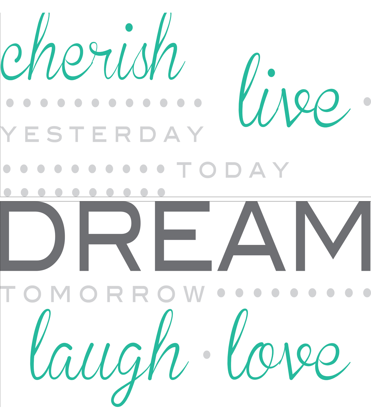 Wall Pops Cherish Dream Live Wall Quote Decals, 21\u0022 x 18\u0022