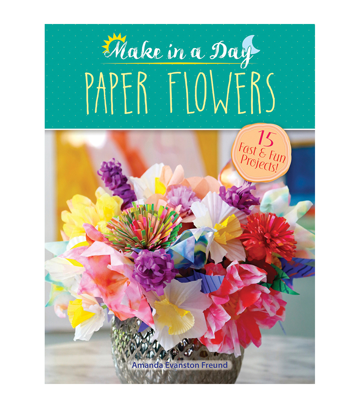 Make in a day paper flowers project book joann make in a day paper flowers project book mightylinksfo