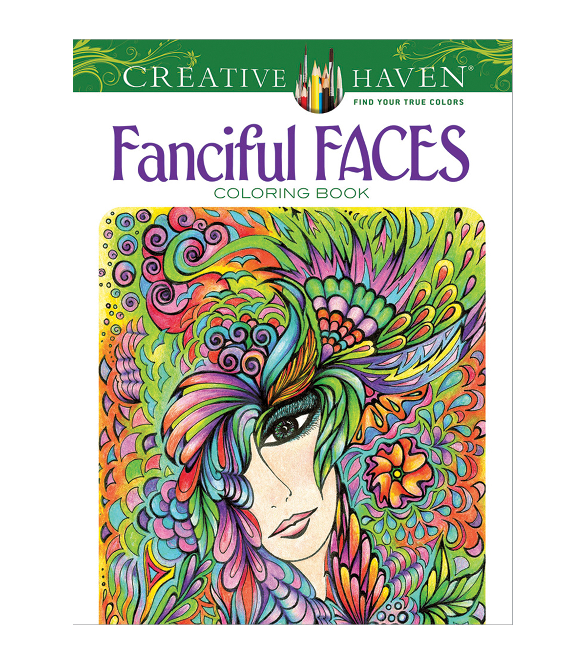 Dover Creative Haven Fanciful Faces Coloring Book