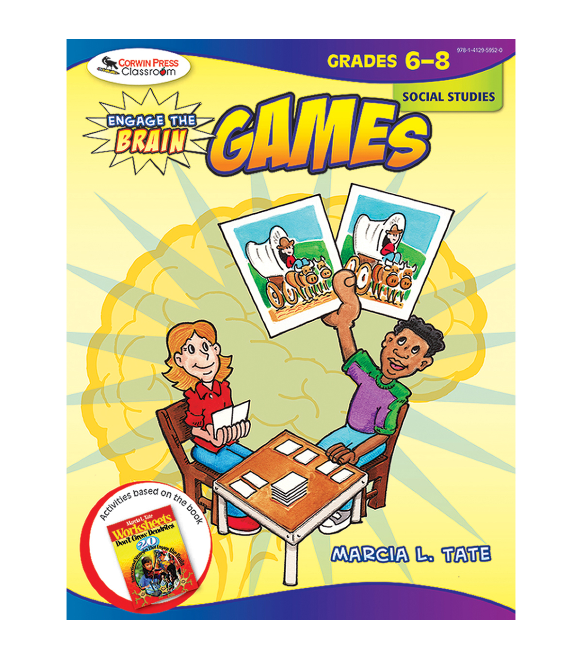 Corwin Press Engage the Brain: Games, Social Studies, Grades 6-8