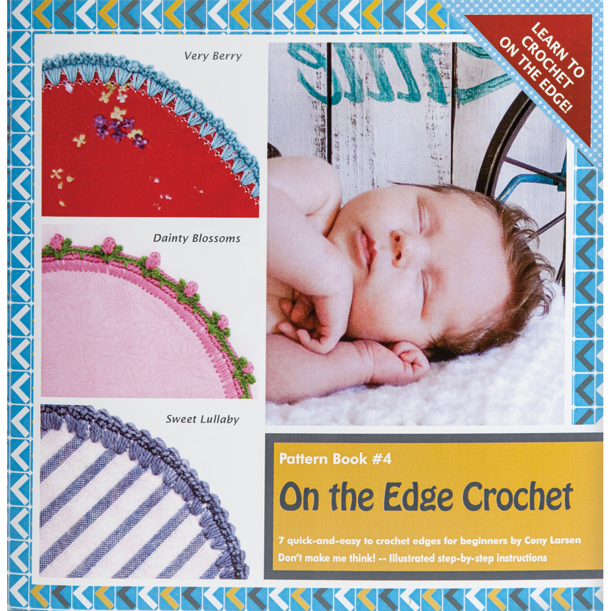 On The Edge Crochet: Pattern Book #4