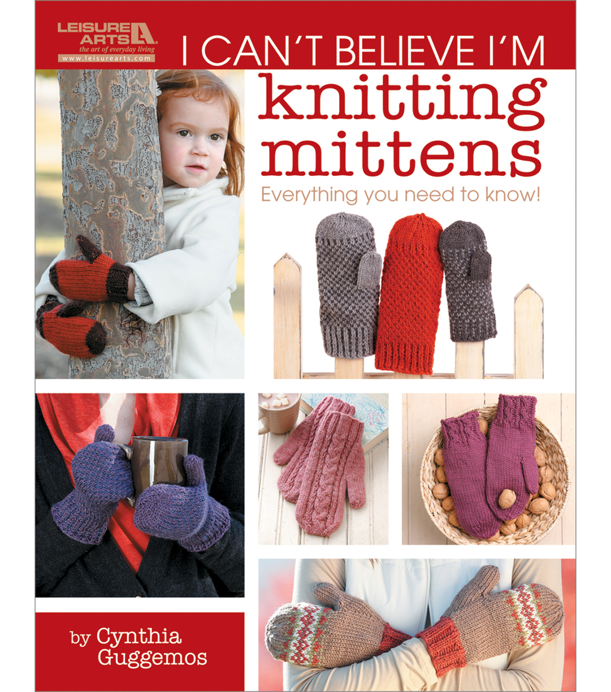 Leisure Arts-I Can\u0027t Believe I\u0027m Knitting Mittens