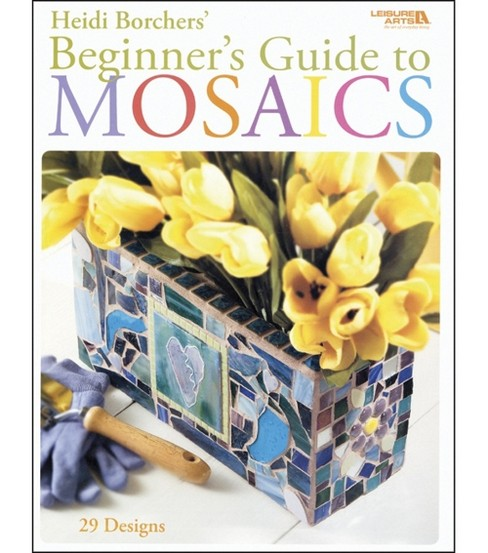 Beginner\u0027s Guide To Mosaics