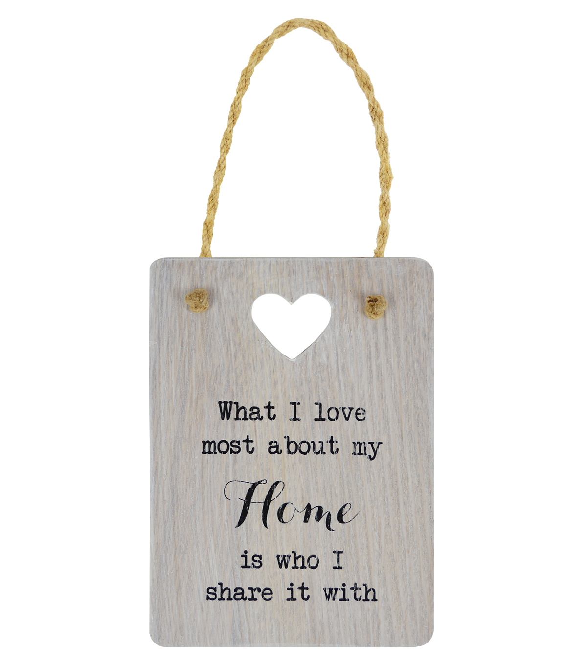 Hudson 43 Wall Tag-What I Love Most About My Home is Who I Share it With