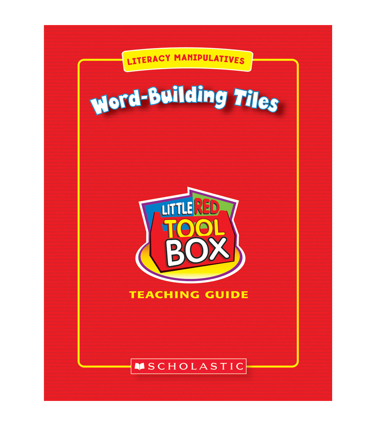 Scholastic Little Red Tool Box Word Building Tiles