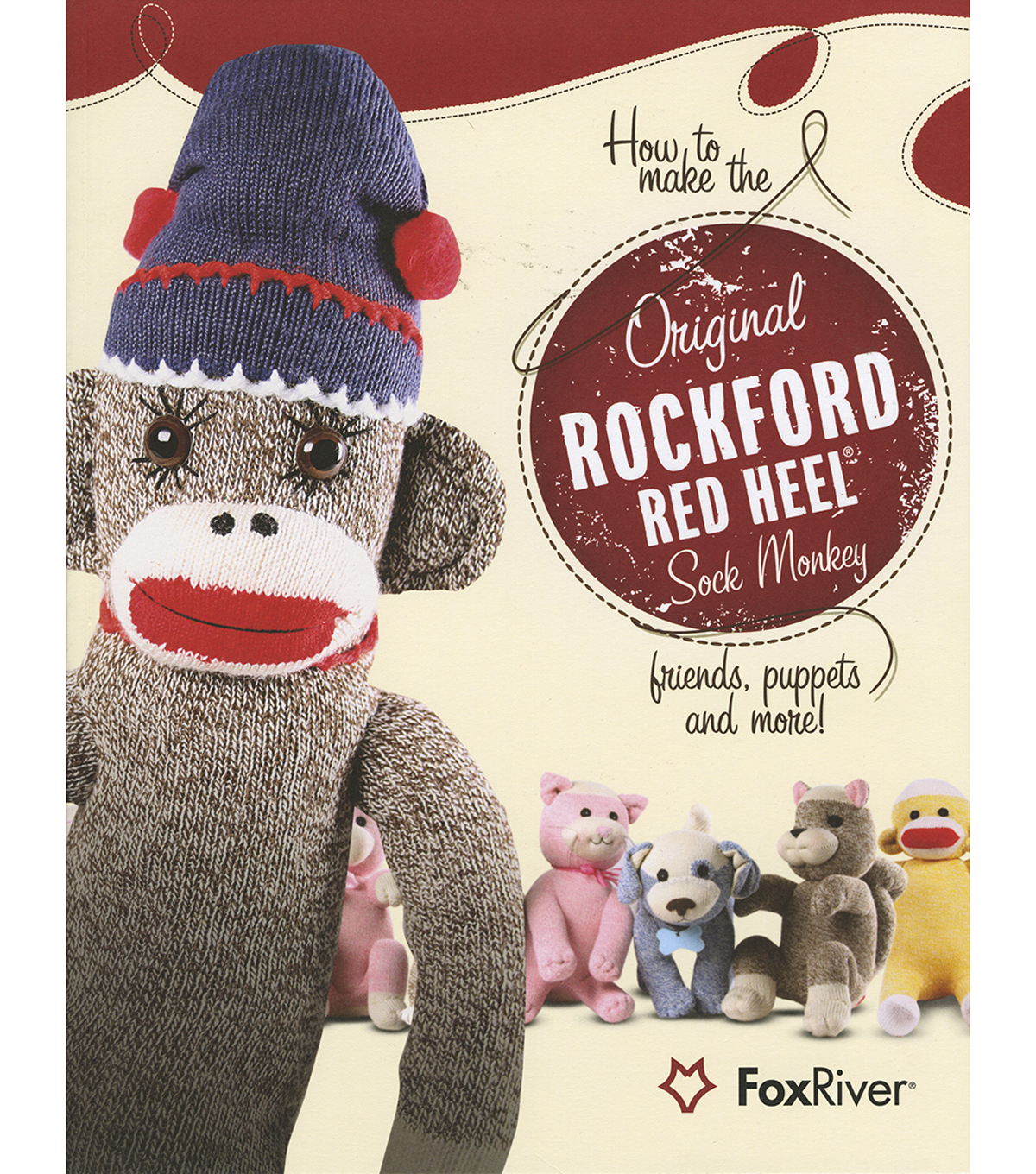 How to Make the Original Rockford Red Heel Sock Monkey Book