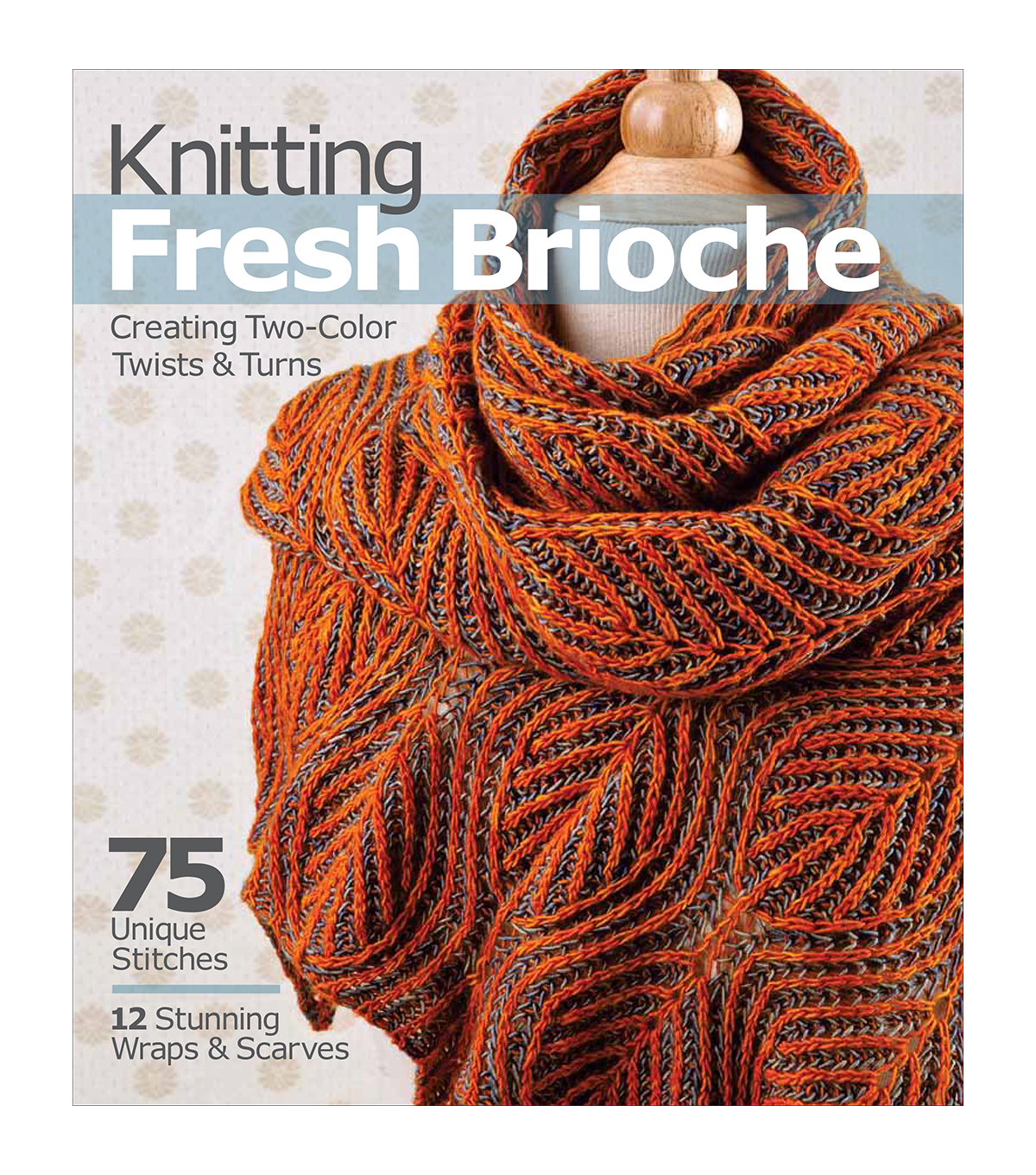 Knitting Fresh Brioche Book