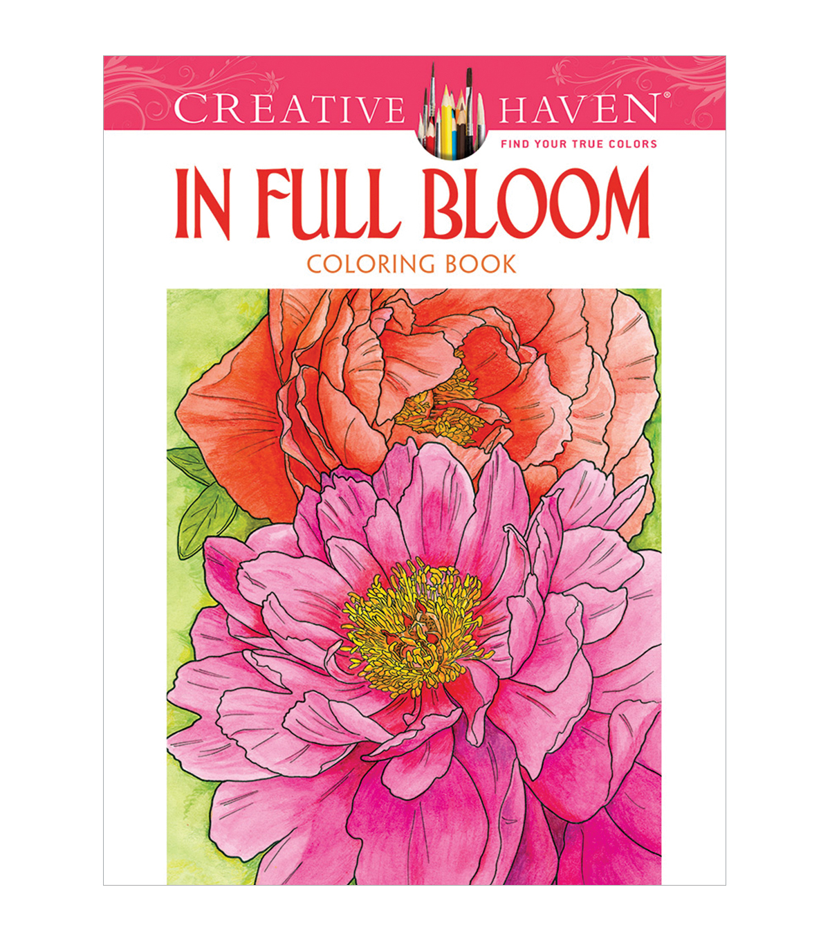 Adult Coloring Book Creative Haven In Full Bloom