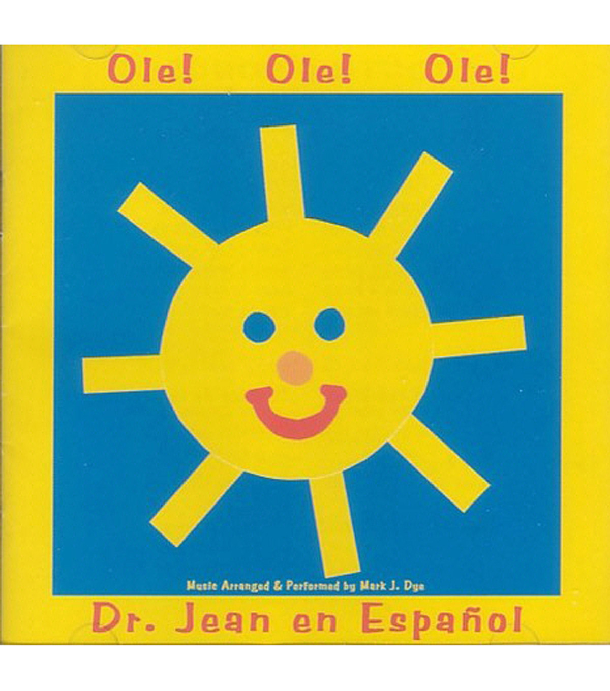 Ole! Ole! Ole! Dr. Jean in Spanish CD
