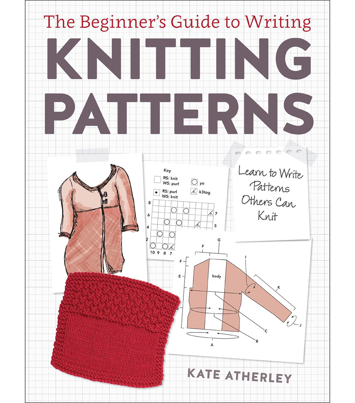 Interweave Press The Beginner\u0027s Guide to Writing Knitting Patterns Book