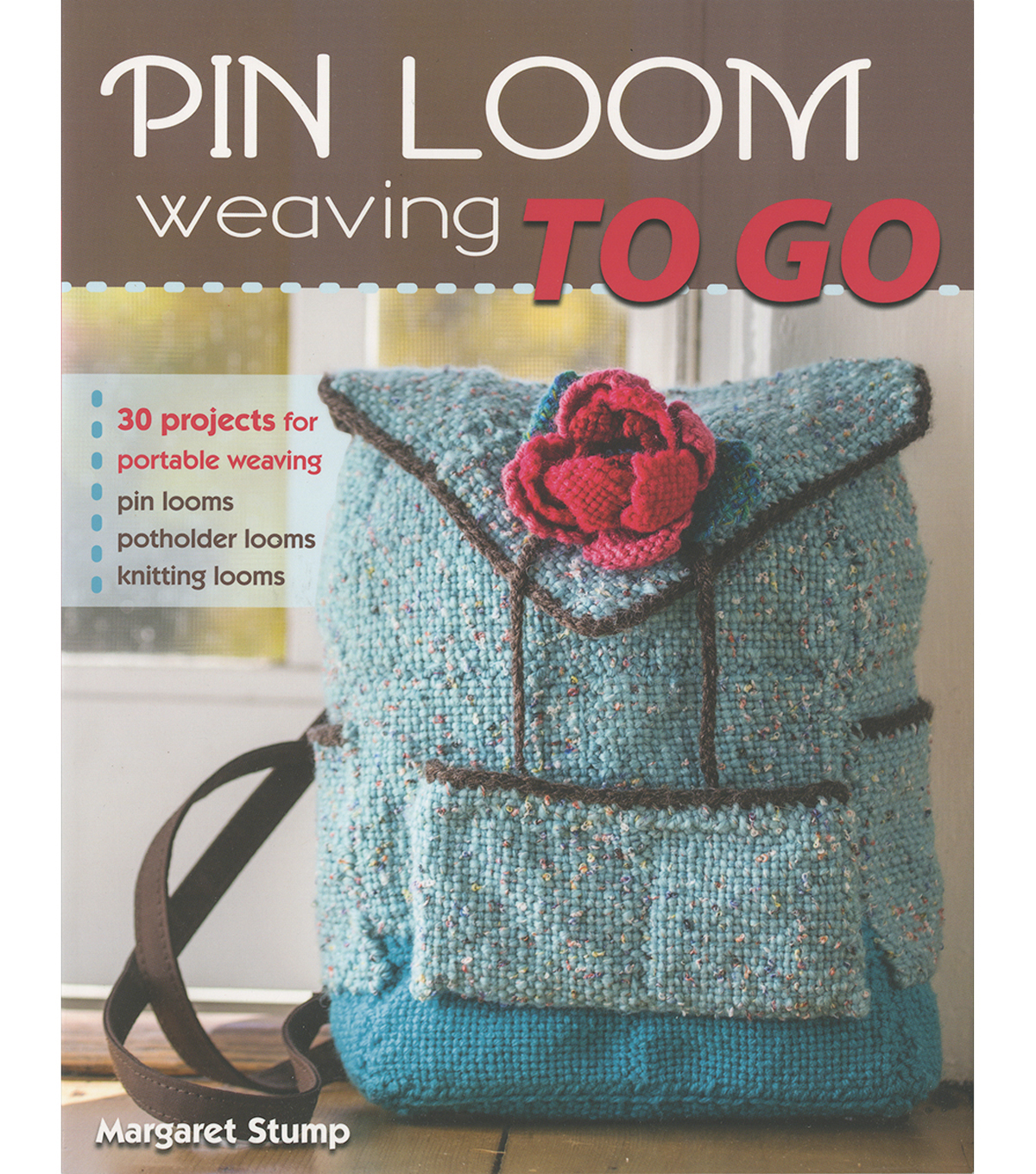 Stackpole Books Pin Loom Weaving To Go Joann