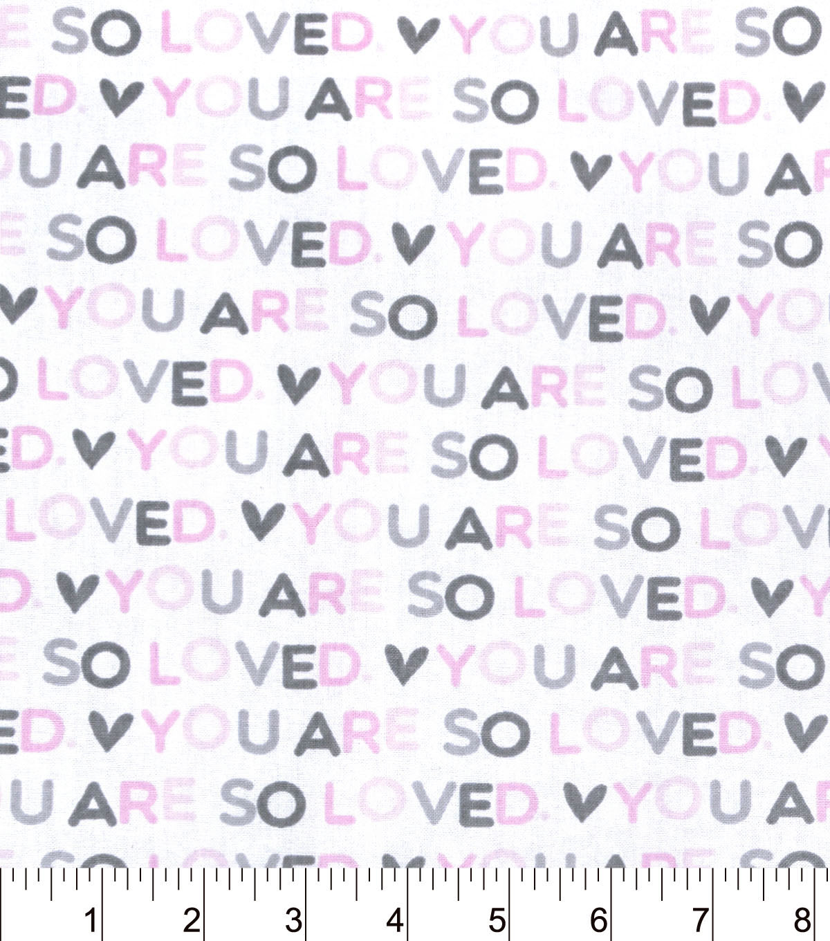 Nursery Cotton Fabric-You Are So Loved Word