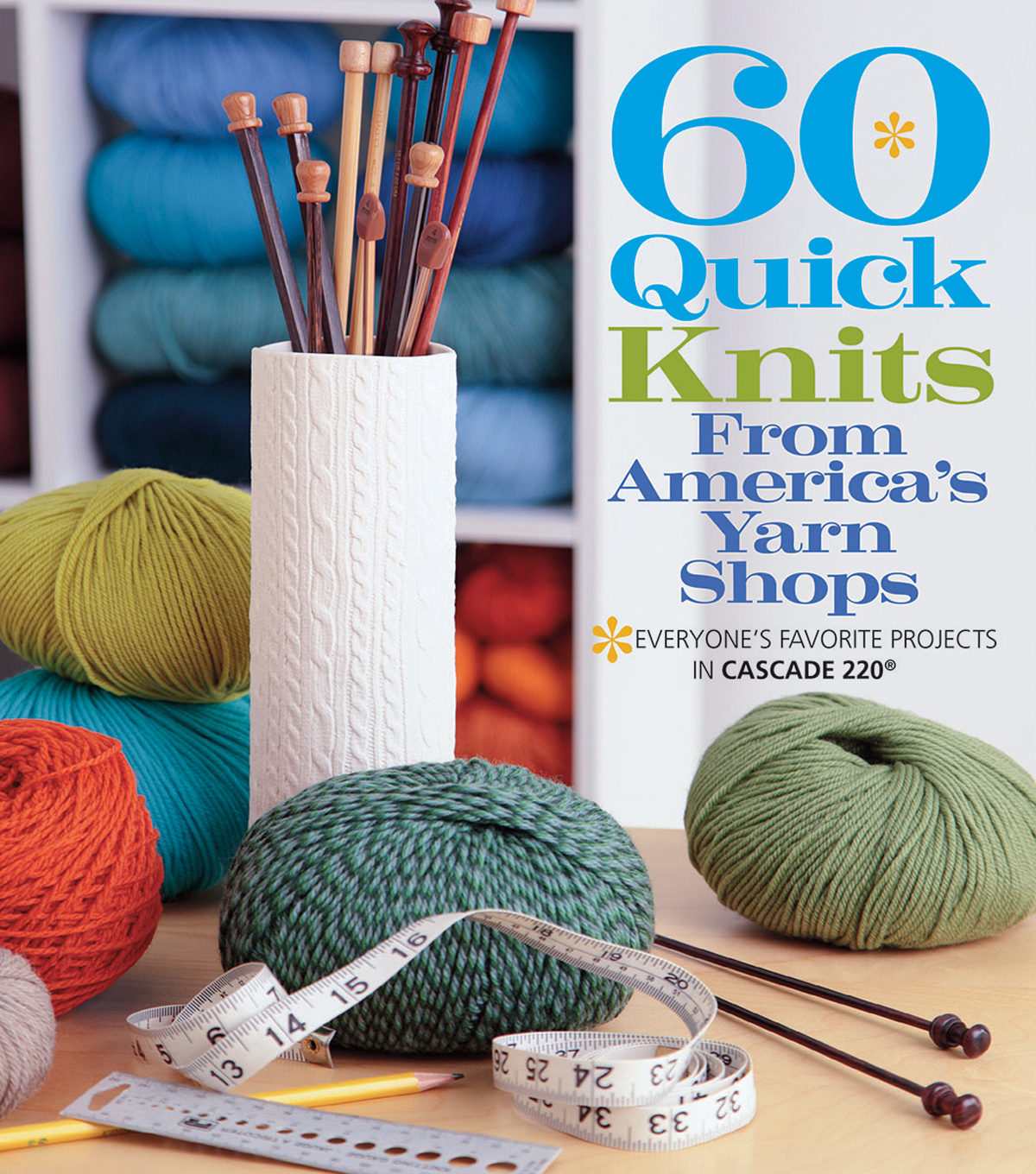 Sixth & Springs Books-60 Quick Knits From America\u0027s Yarn Shops
