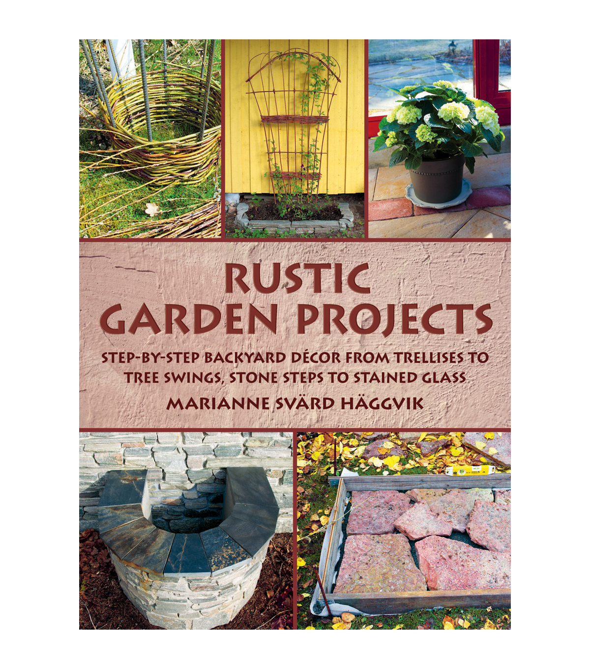 Rustic Garden Projects Book